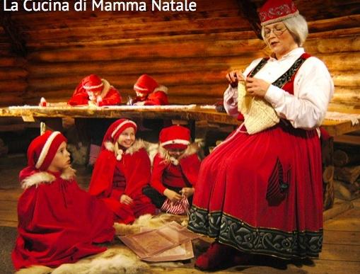 Tra 55 giorni aprono la casa di Babbo Natale e la cucina di Mamma ...